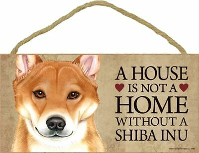 A House Is Not A Home SHIBA INU Dog 5 x 10 Wood SIGN Plaque USA Made