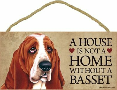 A House Is Not A Home Basset Hound Dog 5x10 Wood SIGN Plaque USA Made