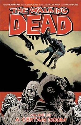 The Walking Dead Volume 28 by Robert Kirkman (Paperback, 2017)
