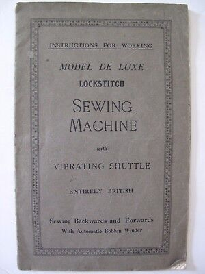 THE LOCKSTITCH SEWING MACHINE with VIBRATING SHUTTLE INSTRUCTION MANUAL C.1900