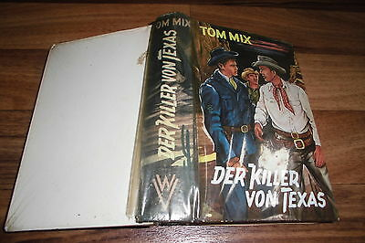 Percy Parry -- TOM MIX // der KILLER von TEXAS // Leihbuch 1. Auflage 1950er