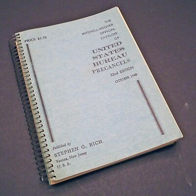 Mitchell-Hoover Official Catalog of US Bureau Precancels 32nd Ed 1948 160pgs