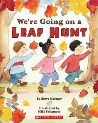 We're Going on a Leaf Hunt by Steve Metzger 9780439873772 (Paperback, 2008)