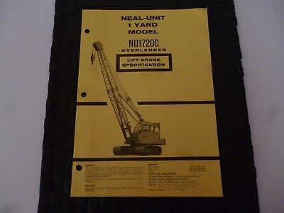 Neal Unit 1 Yard Model Nu1720C Overlander Lift Crane Spec 9/4509A Leaflet