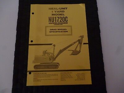 Neal Unit 1 Yard Model Nu1720C Overlander Crawler Drag Shovel Crane Spec 9/4513