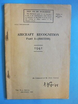 Aircraft Recognition part 1 (British). The War Office 1941.booklet