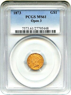 1873 G$1 PCGS MS61 (Open 3) 1 Gold Coin