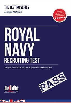 Royal Navy Recruit Test Questions: The ULTIMATE testing guide for Royal Navy se.