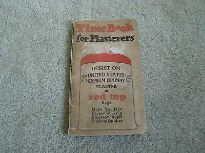 1924 Time Book For Plasterers, United States Gypsum Company