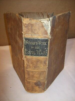 1867~Woman's Work In The Civil War~1St Ed. Leather~16 Steel Engravings~800 Pages