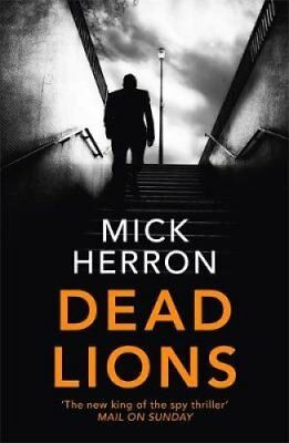 Dead Lions: Jackson Lamb Thriller 2 by Mick Herron (Paperback, 2017)