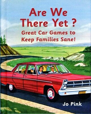 Are We There Yet? (Hardcover), Pink, Jo, 9781843406006