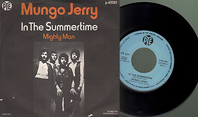 Mungo jerry - In the summertime/Mighty man