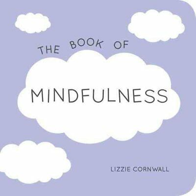 The Book of Mindfulness Quotes, Statements and Ideas for Peacef... 9781849536554