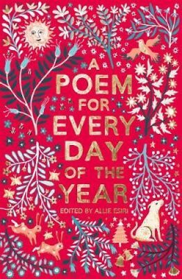 A Poem for Every Day of the Year by Allie Esiri (Hardback, 2017)