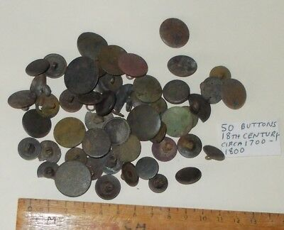 18Th Century Buttons Circa 1700-1800  All With Their Shanks (50 In The Group)