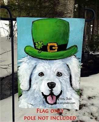 GREAT PYRENEES  A BIG WET IRISH KISS  12 by 18 GARDEN FLAG no pole by Amy Bolin