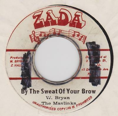THE MAVLINKS By the sweat of your brow / Version Zada Rare Jamaican reggae *hear