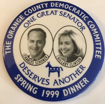"3"" Schumer-Clinton One Great Senator Deserves Another 1999 New York Pin Button"