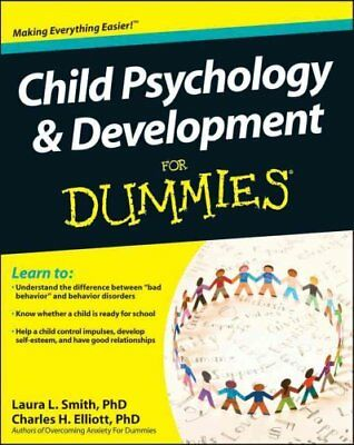 Child Psychology and Development For Dummies by Laura L. Smith 9780470918852