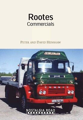 Rootes Commercials (Nostalgia Road) (Paperback), Peter Henshaw, D. 9781908347046