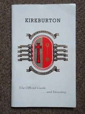 KIRKBURTON The Official Guide and Directory 1950's - Huddersfield Local History