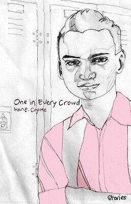 One in Every Crowd (Paperback), Ivan E. Coyote, 9781551524597