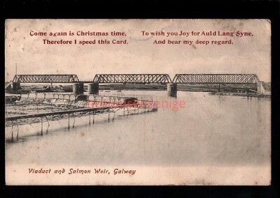 IRELAND Co Galway GALWAY VIADUCT & SALMON WEIR Christmas Greetings PC 1906 - 31