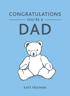 Congratulations You're a Dad (Gift) (Hardcover), Freeman, Kate, 9781849537476