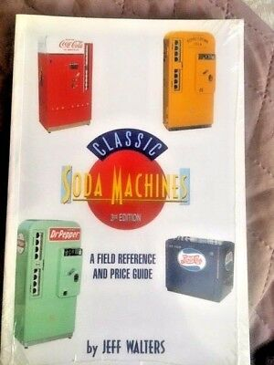 Classic Soda Machines a field Reference and Price Guide  3rd edition PDF Email