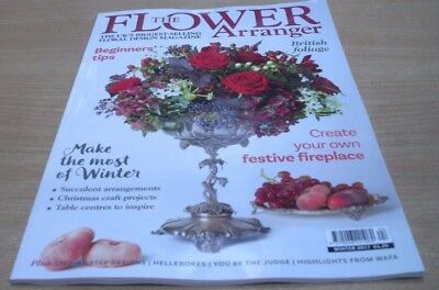 The Flower Arranger magazine Winter 2017 Festive Fireplaces British Foliage more