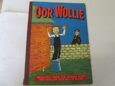 Acceptable - Oor Wullie: Selected From The Sunday Post And Earlier Oor Wullie Bo