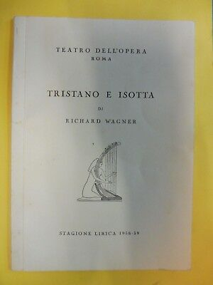 Teatro Dell'Opera, Rome. Tristan & Isolde by Wagner 1958 multi lingual programme
