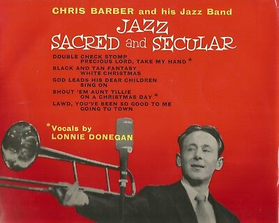 """1957 COLUMBIA 10"""" JAZZ SACRED & SECULAR* CHRIS BARBER BAND  with LONNIE DONEGAN"""
