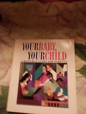 Your Baby, Your Child  book