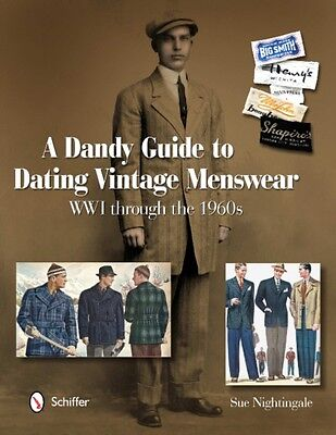 A Dandy Guide to Dating Vintage Menswear: WWI through the 1960s (...