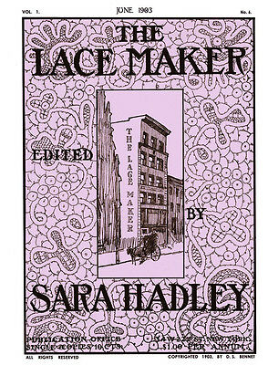 Sara Hadley Lace Maker #1.06, June, 1903 - Hardanger Lace Embroidery