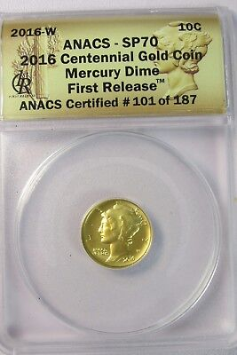 2016-W Mercury Dime 1/10 Oz Gold Coin ANACS SP70 First Release #101 of 187