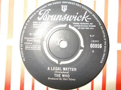 "M-  Uk  Brunswick 45 - The Who - ""a Legal Matter"" / ""instant Party"""