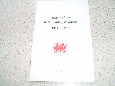 History of the Welsh Bowling Association 1904-1985 - Wales - Bowls - Sport