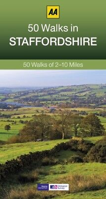 50 Walks in Staffordshire (AA 50 Walks series) (Paperback), AA Pu...