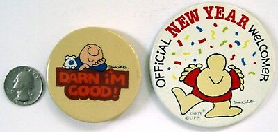 2 Vintage 1982 ZIGGY PINBACK BUTTONS OFFICIAL NEW YEAR WELCOMER + DARN I'M GOOD