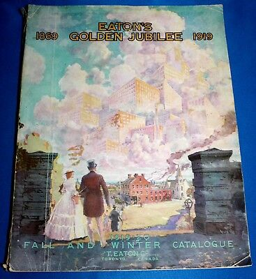 Vintage Eaton'S Fall And Winter Catalogue 1919-20-1869-1919 Golden Jubilee