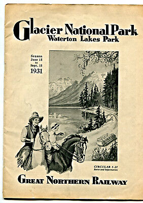 """GREAT NORTHERN Ry.:  """"GLACIER  NATIONAL  PARK...""""  1931  #"""