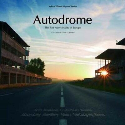 Autodrome The Lost Race Circuits Of Euro, Colins, S. S., Ireland,. 9781787111295