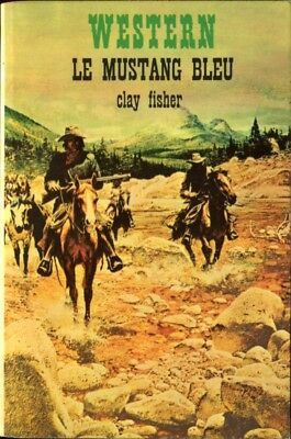 Masque Western N°72 - Clay Fisher - Le mustang bleu - EO 1972