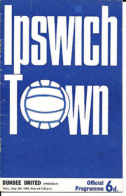 Ipswich Town V Dundee United - Friendly Challenge Fixture 1969