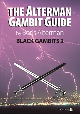 Alterman Gambit Guide: Black Gambits 2 (Paperback), Alterman, Bor...