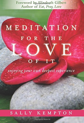 Sally Kempton-Meditation For The Love Of It  Book New