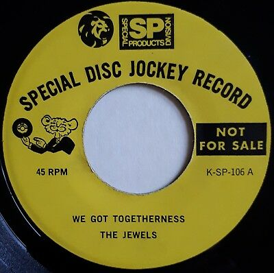JEWELS - We Got Togetherness - MGM DJ - US 45 60's NORTHERN SOUL (70's reissue)